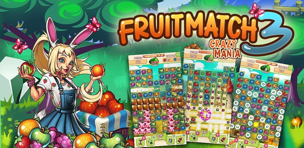 Fruit Match 3: Crazy Mania
